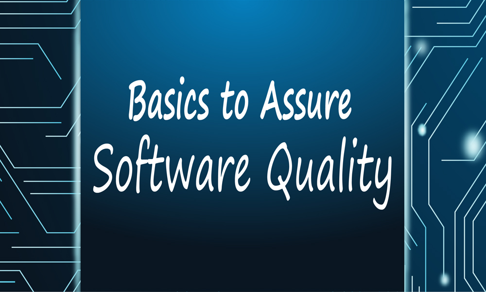 Reasons You Need Software Quality Assurance