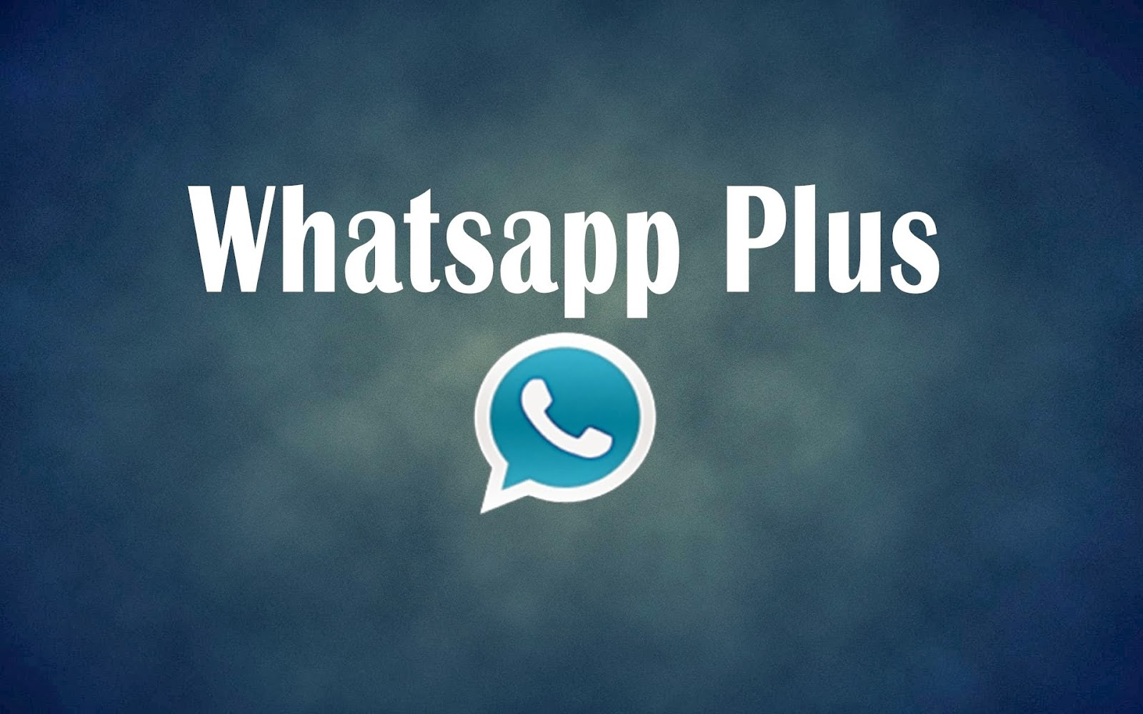WhatsApp Plus For Android – Best Alternative To WhatsApp Application