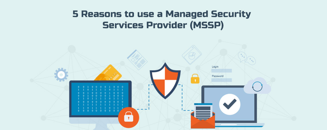 Five Factors to Consider When Choosing a Managed Security