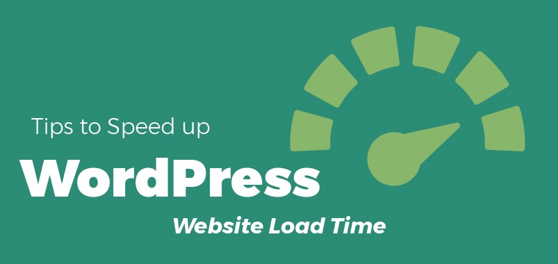 Tips to Speed up WordPress Website Load Time