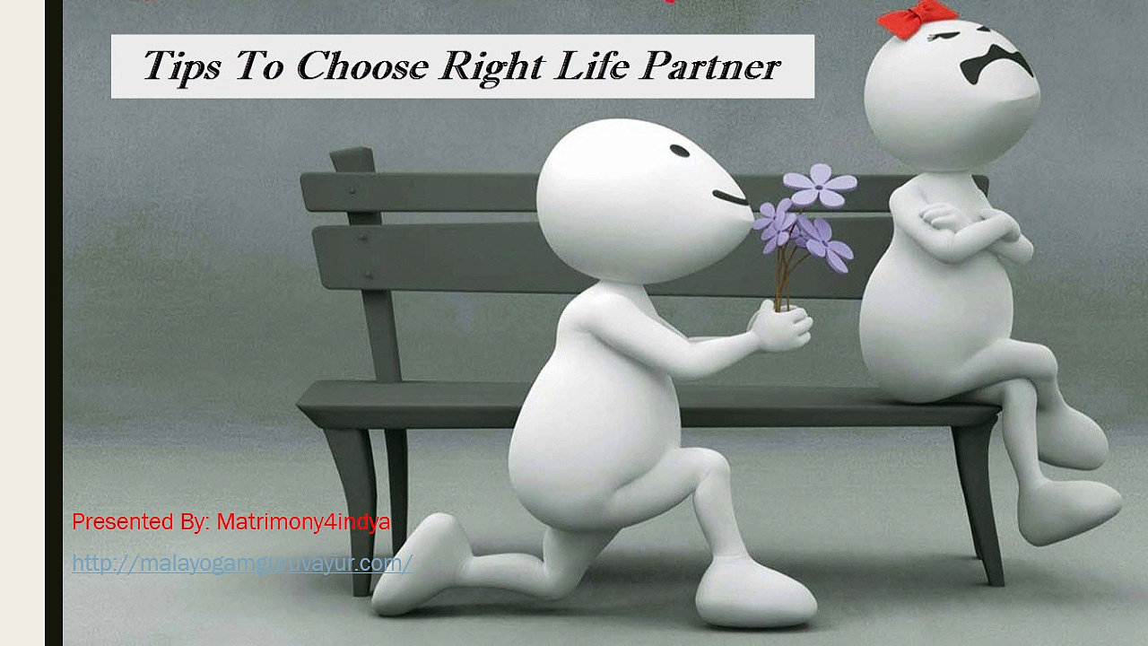 How to Choose the Right Partner in Life How to Choose the Right Partner in Life new pictures