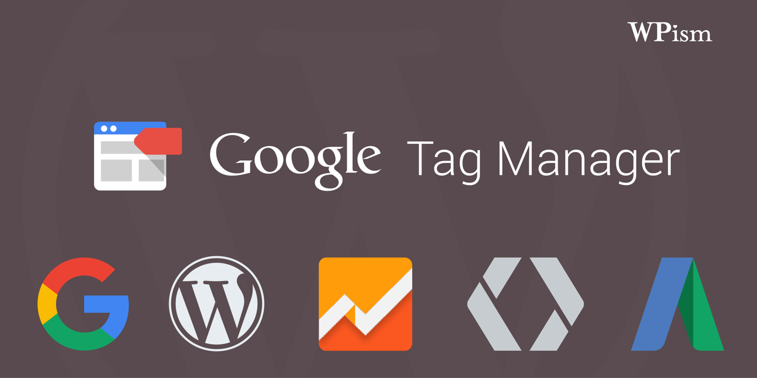 "Some Reasons ""Why You Should use Google Tag Manager"""