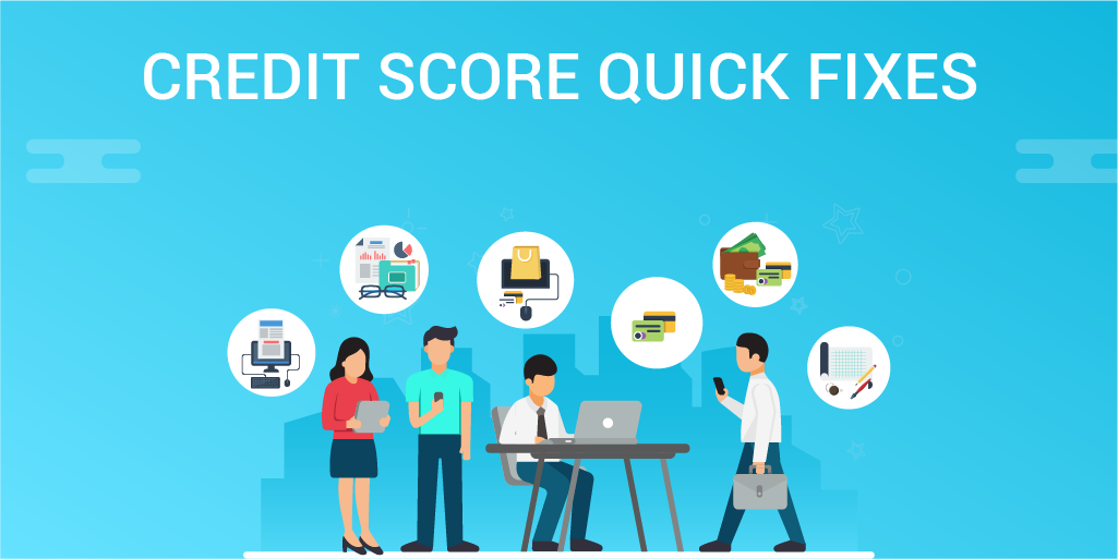 Credit Score Quick Fixes To Improve Your Credit Health