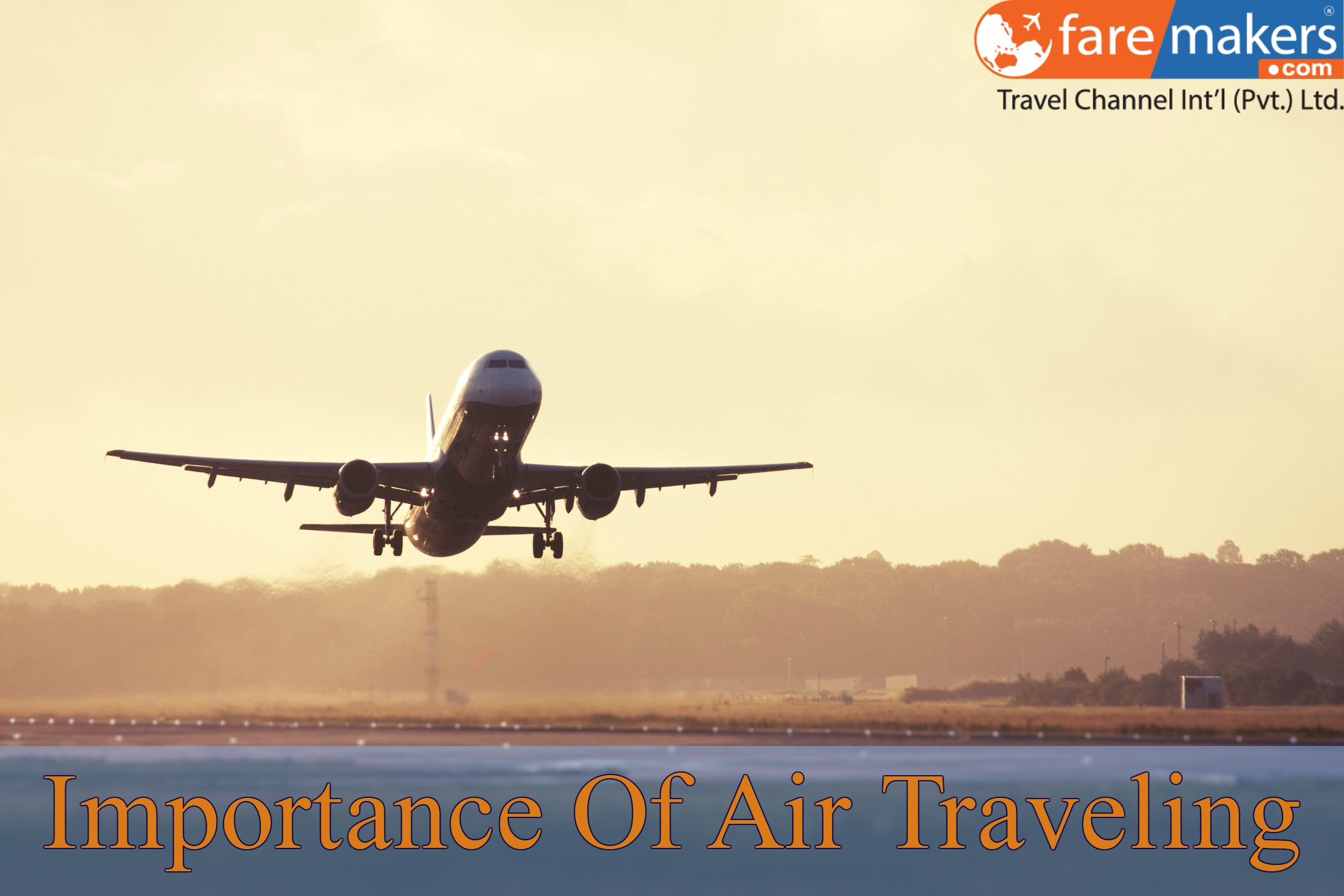 Recognize Importance of Air Traveling