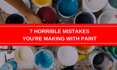 8 Horrible Mistakes You are Making with Paint