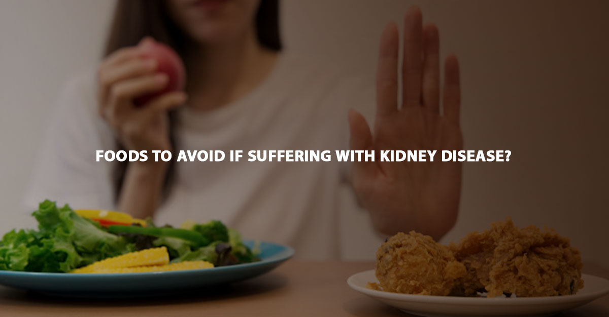 8 Most Common Foods to Avoid If You Have Kidneys Disease