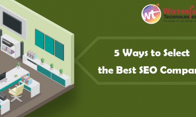 5 Ways to Select the Best SEO Company