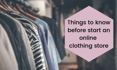 Things to know before start an online clothing store