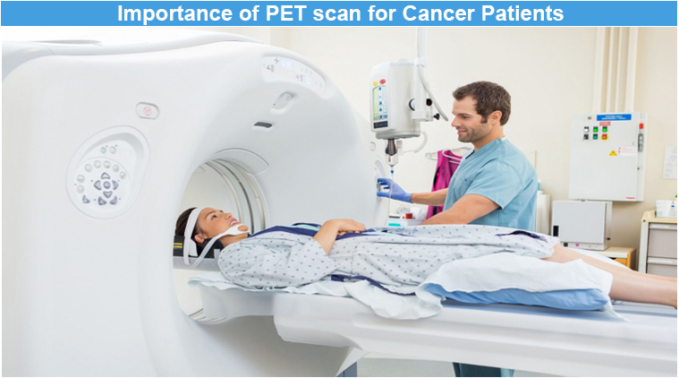 Importance of PET Scan For Cancer Patients