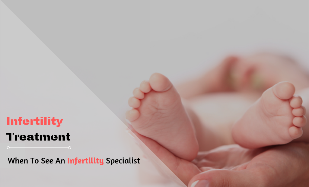 Infertility Treatment Specialist