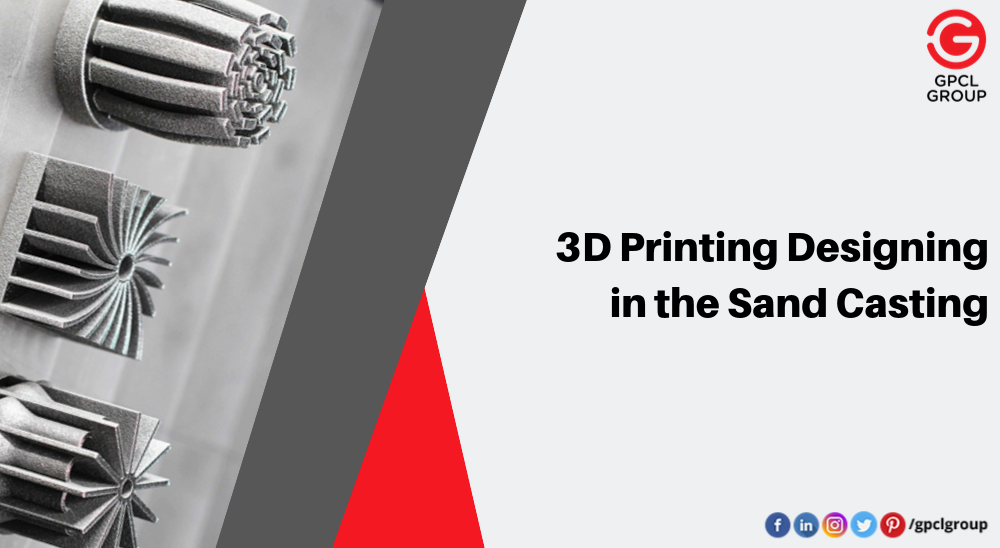Benefits Of 3d Printing In The Sand Casting