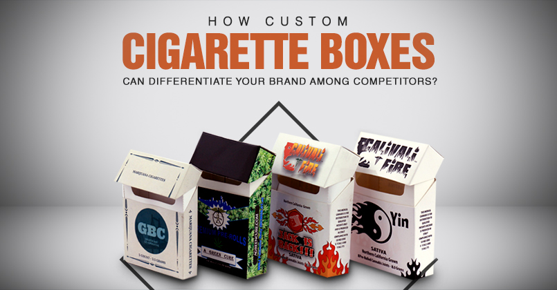 How-Custom-Cigarette-Boxes-Can-Differentiate-Your-Brand-Among-Competitors-1