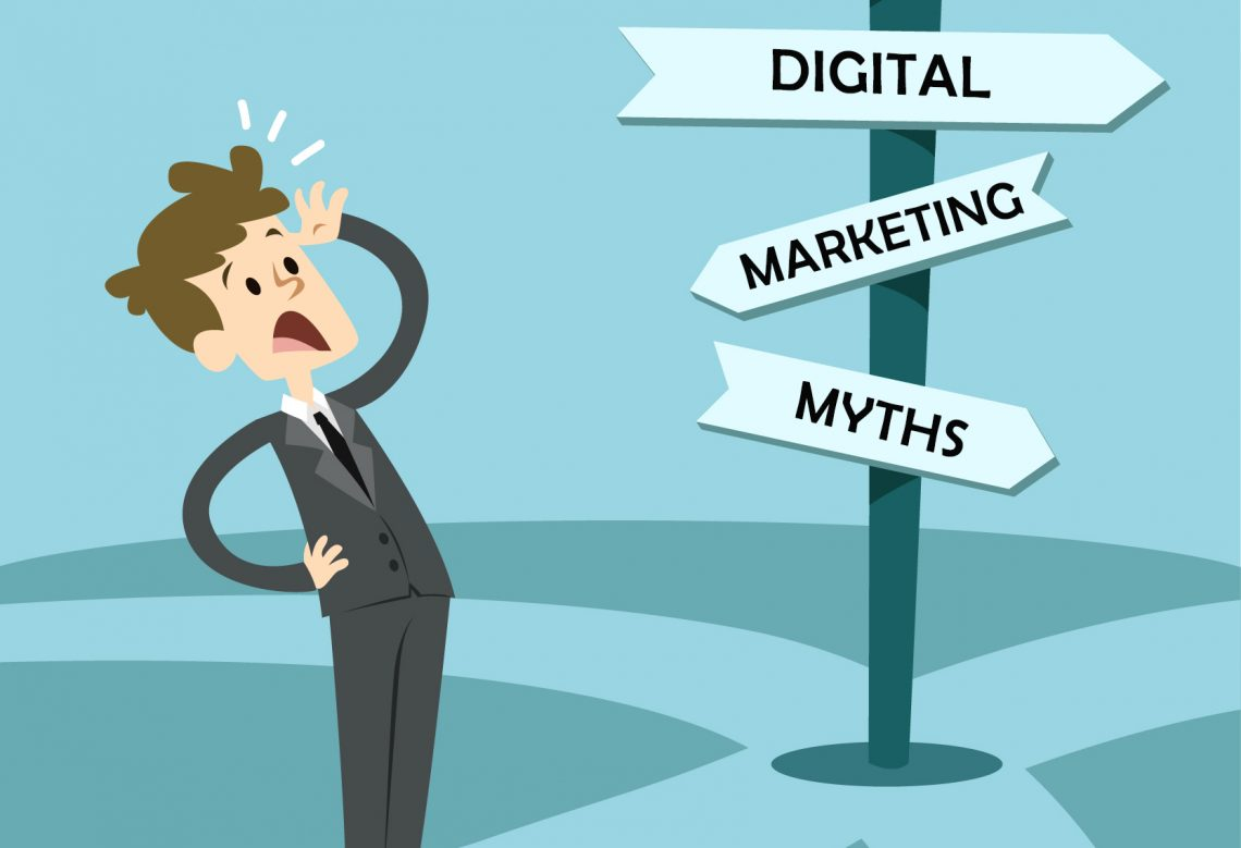 5 Most Common Myths: You should know about Digital Marketing