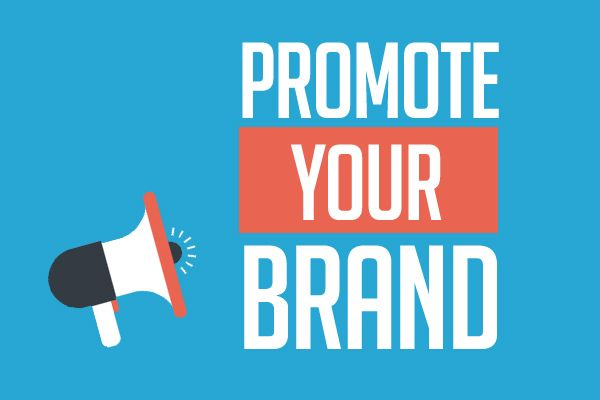 6 Most Effective Way to Promote Your Brand