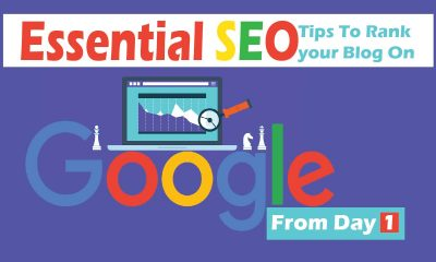 Essential SEO tips to Rank Your Blog on Google from Day 1