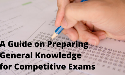 A Guide on Preparing General Knowledge for Competitive Exams