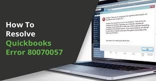 How to Resolve Quickbooks Error 80070057