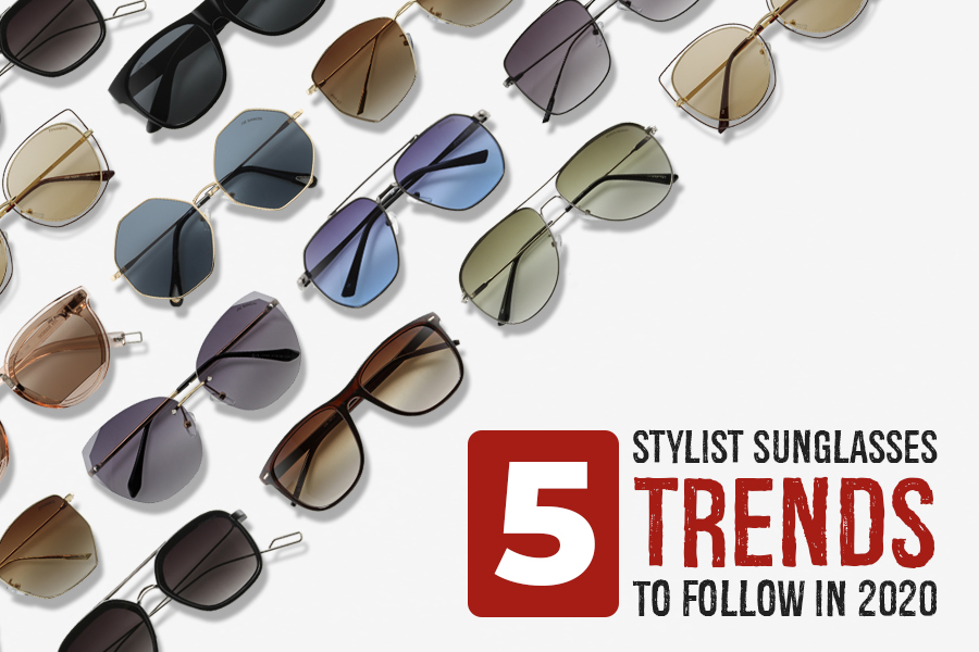 5 Stylish Sunglasses Trends to Follow in 2020