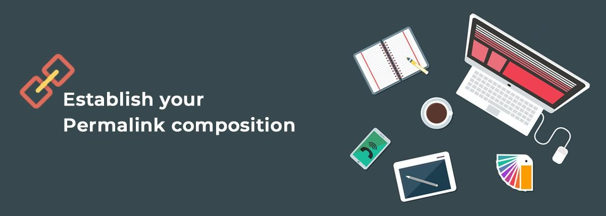 Establish your Permalink composition
