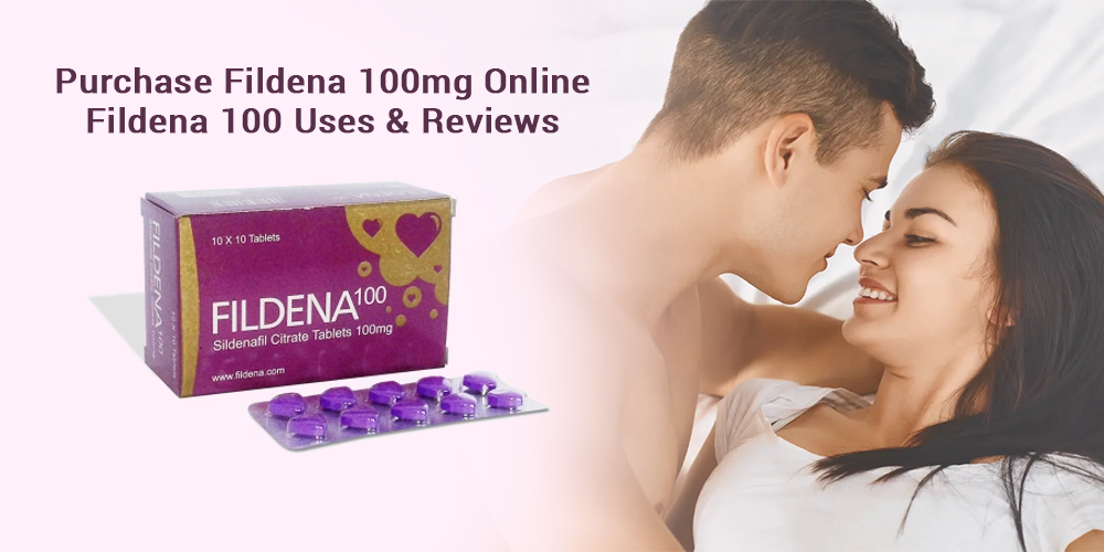 Purchase Fildena 100mg Online   Fildena 100 Uses & Reviews