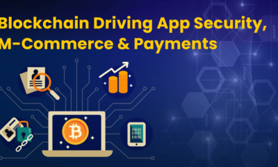 Blockchain Driving App Security M-commerce and Payments
