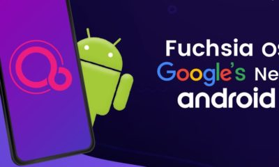 Fuchsia OS Google's New Android