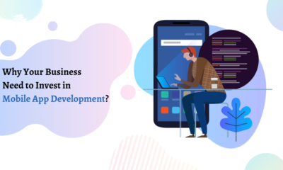 Why-Business-Need-to-Invest-in-Mobile-App-Development_-2