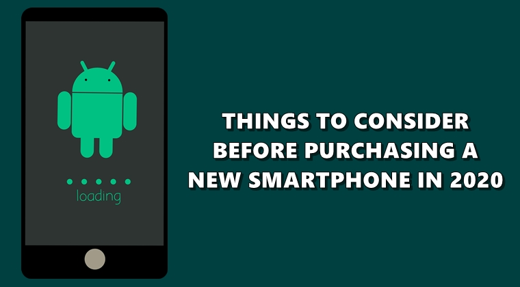 Things to Consider Before Buying A New Smartphone