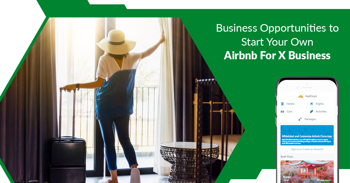 Business Opportunities to Start Your Own Airbnb For X Business