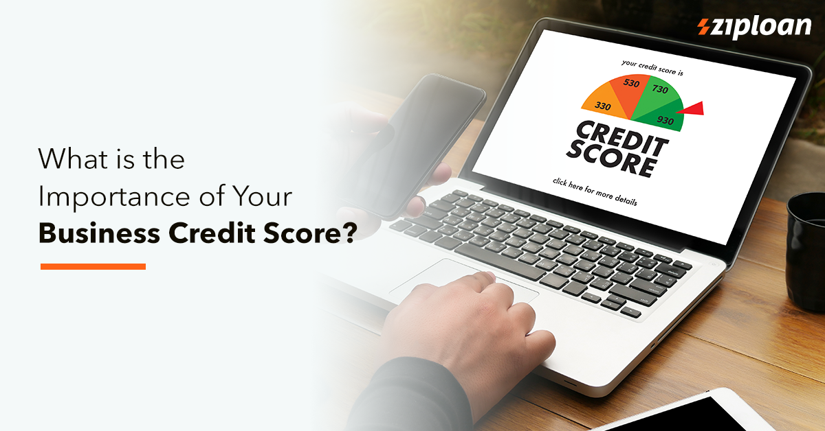 What Is The Importance Of Your Business Credit Score?