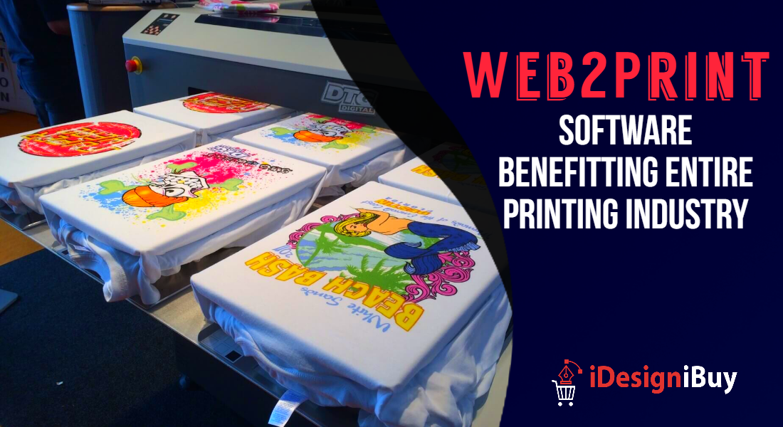 Web2Print Software Benefitting Entire Printing Industry
