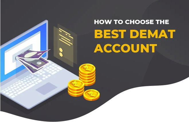How To Choose A Suitable Demat Account?