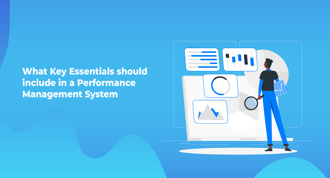 What Key Essentials Should Include in a Performance Management System