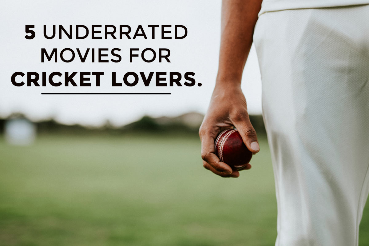 5 Underrated Movies For Cricket Lovers while Pandemic Ends