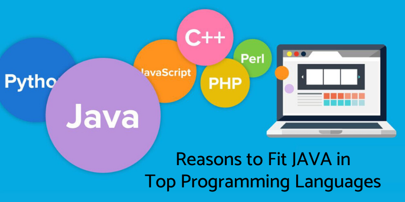 Reasons to Fit Java in Top Programming Languages