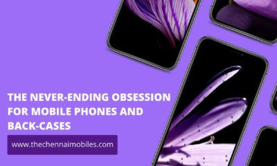 THE NEVER-ENDING OBSESSION FOR MOBILE PHONES AND BACK-CASES