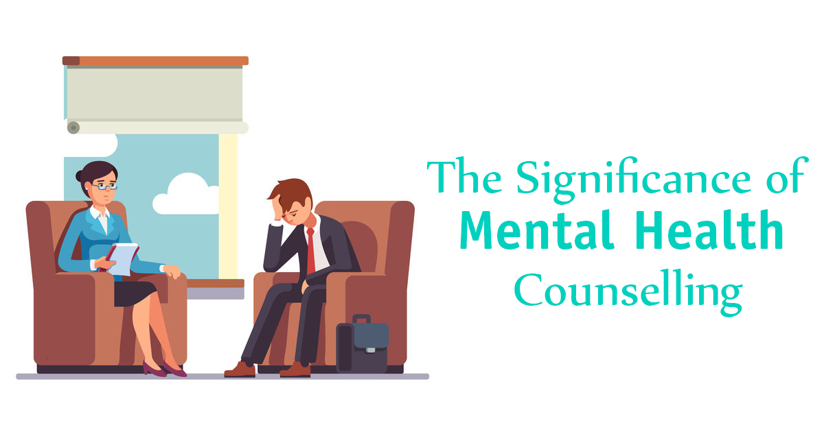 The Significance of Mental Health Counselling