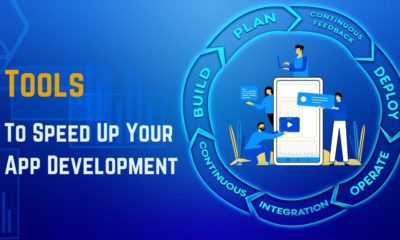 Top 5 tools to Speed Up Your App Development Process