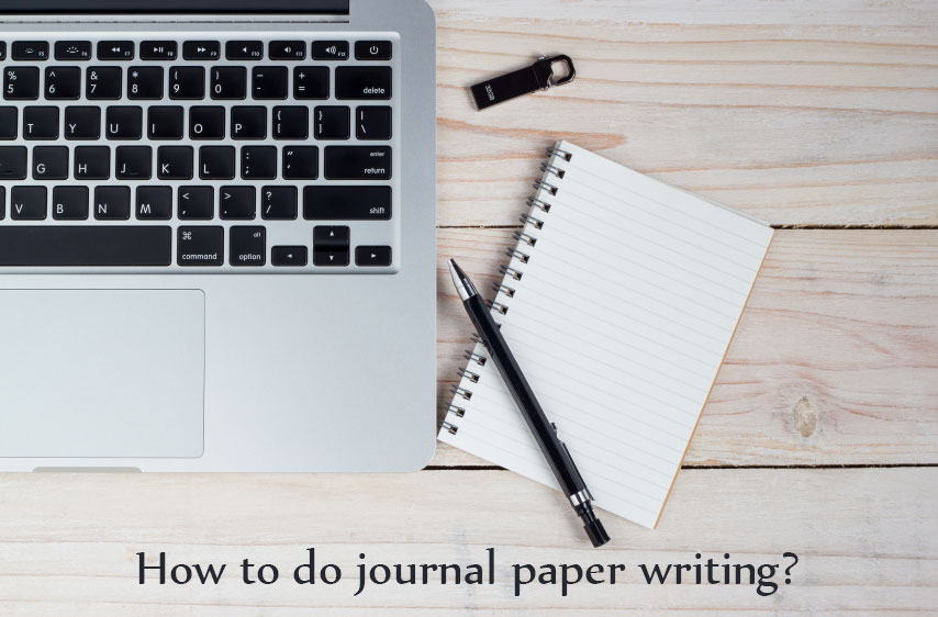 How to Do Journal Paper Writing?