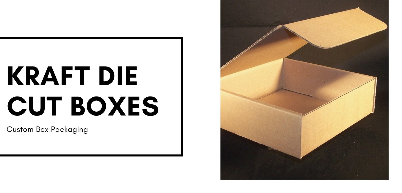 Store and Pack Your Products With Kraft Die Cut Boxes